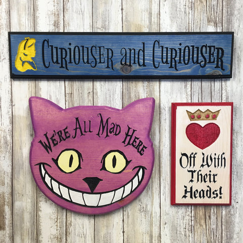 Alice in Wonderland Quote Signs 1 - Carved Pine Wood
