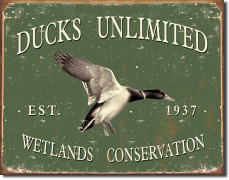 Ducks Unlimited - Hunting Sign - Made in the USA