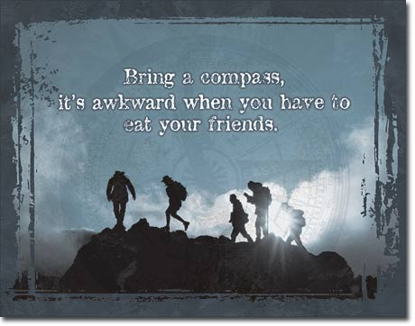 Bring a Compass - Hiking Outdoor Sign - Made in the USA