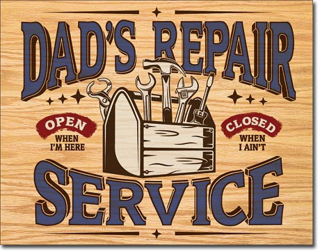 Dad's Repair Service - Man Cave Sign - Made in the USA