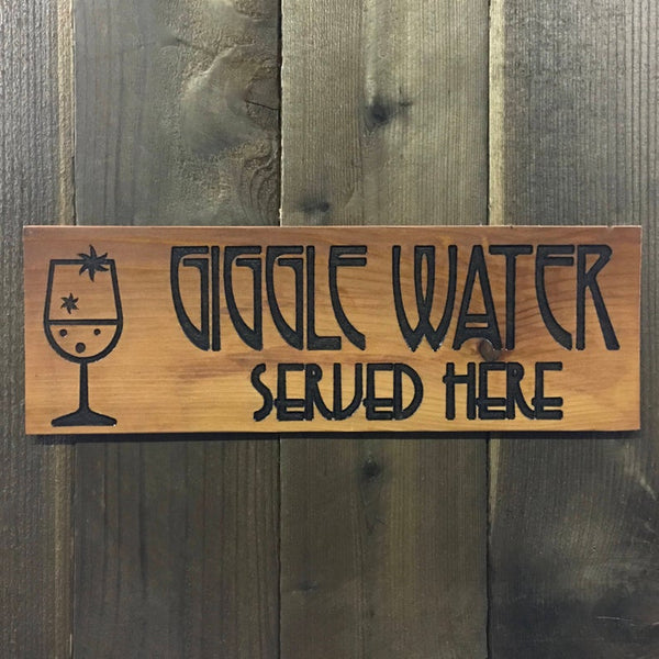 Giggle Drink Sign - Carved Cedar Wood