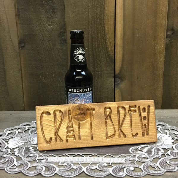 Small Craft Brew Sign Plaque - Carved Engraved in Pine Wood