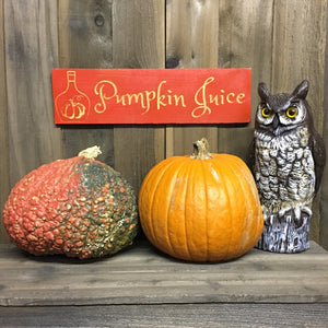 Pumpkin Juice Sign - Halloween Thanksgiving Fall Autumn Decoration - Carved Cedar Wood Plaque Sign