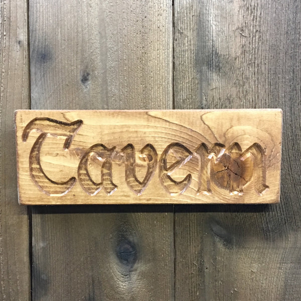 Small Tavern Sign Plaque -  Engraved Pine Wood