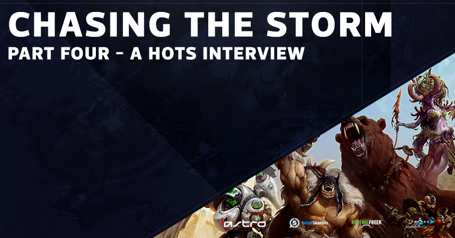 Chasing the Storm - Part Four - A HotS Interview Series