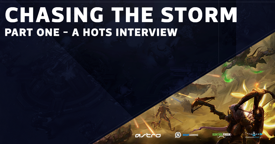 Chasing the Storm - Part One - A HotS Interview Series