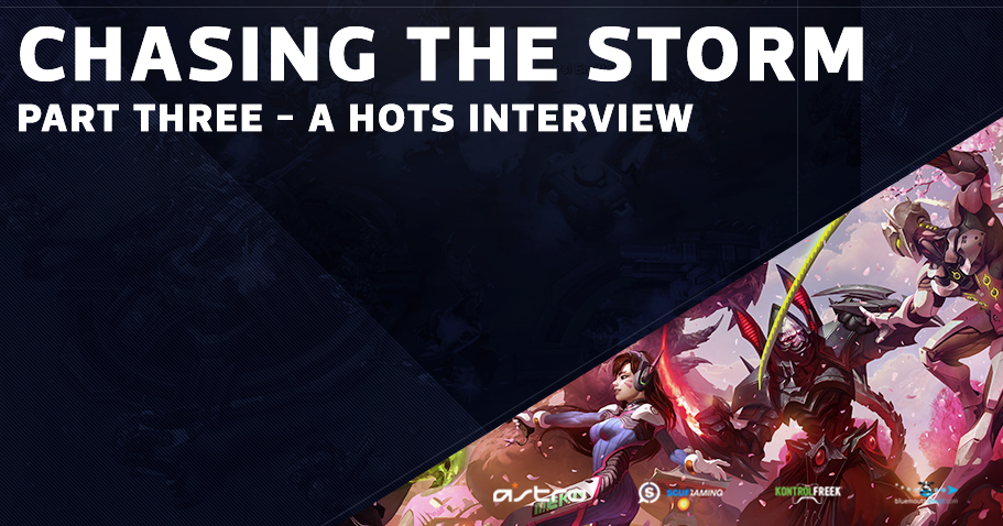 Chasing the Storm - Part Three - A HotS Interview Series