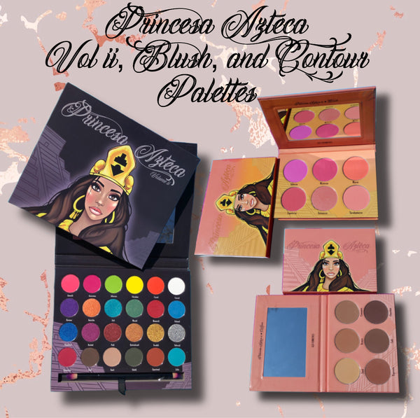 Princesa Azteca Vol ii, Blush, & Contour Palettes Bundle