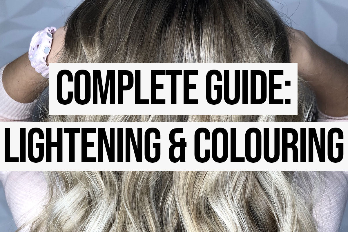 COMPLETE GUIDE: Lightening and Colouring Your Hair At Home