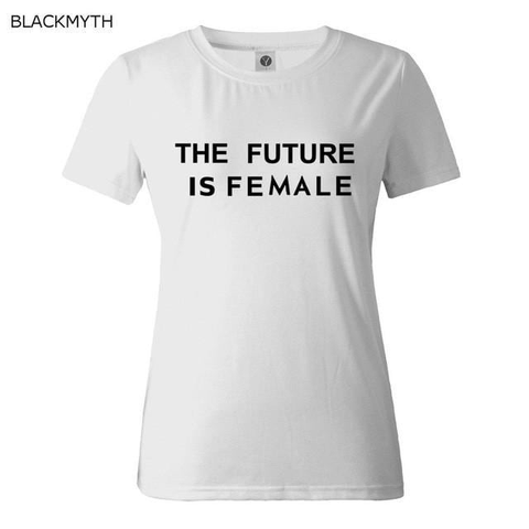 Image of Women T shirt Summer Fashion THE FUTURE IS FEMALE