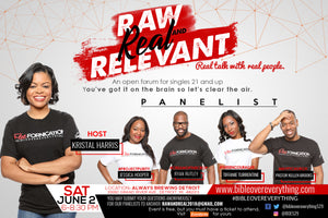 Raw, Real and Relevant: An open forum for singles 21 & up