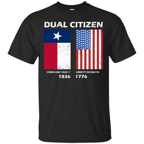 True Texan Dual Citizen Love Texas And America Tshirt