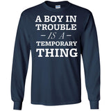 A Boy In Trouble Is A Temporary Thing