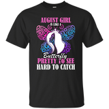 August Girl T-Shirt August Girl Is Like A Butterfly