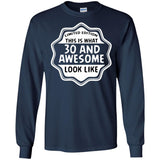 30 and awesome t shirts -30 year old t shirt - Limited edition shirt -