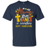 Always Give Thanks Thanksgiving Shirt Cute Holiday Shirt