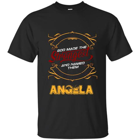 TMClothes God Made The Strongest And Named Them ANGELA