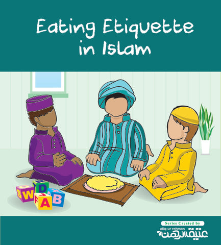 Eating Etiquette in Islam