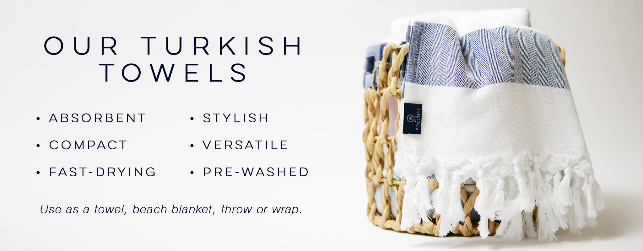 Absorbent, Compact, Stylish. Fast-Drying, Light Weight, Luxurious, Versatile, Pre-Washed, Turkish Towels, beach blanket, throw, wrap