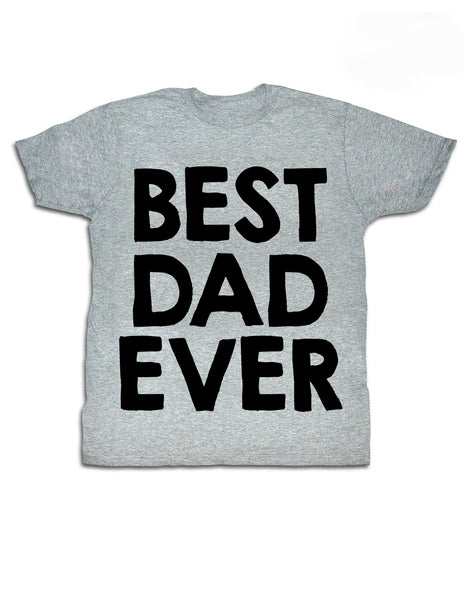 Best Dad Ever! T-shirt