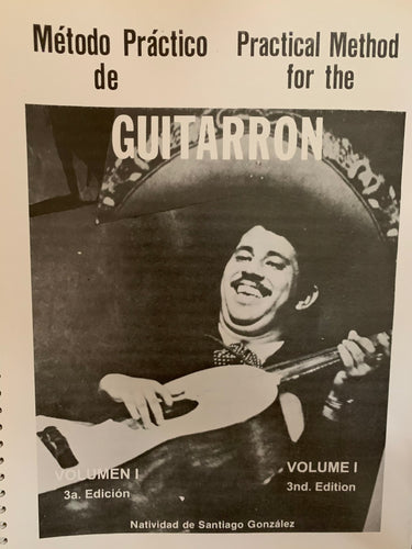 Practical Method Book for the Guitarrón Volume 1 by Natividad de Santiago