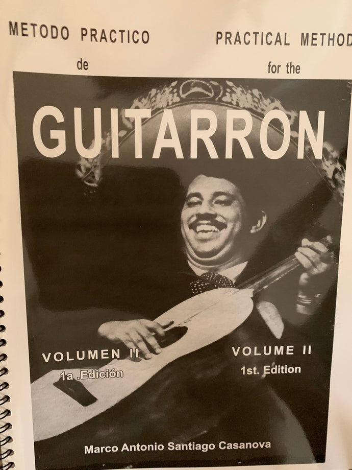 Practical Method Book for the Guitarrón Volume 2 by Marco Antonio de Santiago
