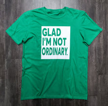 Men's Barely Glad I'm Not Ordinary Tee