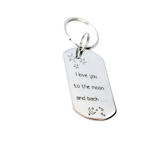 I love you to the moon and back - Hand stamped Keychain - Custom Dog Tag - Personalized Keychain - - My Boho Jewelry