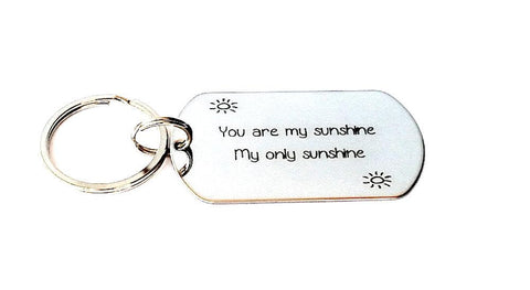 You are my sunshine / My only sunshine - Hand stamped Keychain - Custom Tag - Personalized Keychain - - My Boho Jewelry
