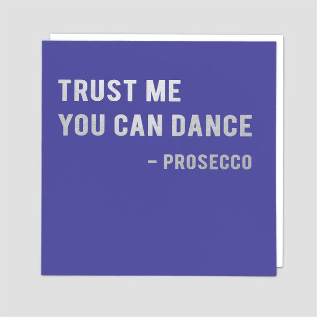 Redback Cards - Trust Me - Prosecco Humour Card