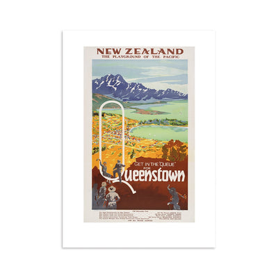 100% NZ Get in the Queue for Queenstown Tourist A4 Print