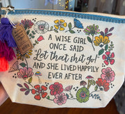 Natural Life Cosmetic Canvas Bag A Wise Girl Once Said 358