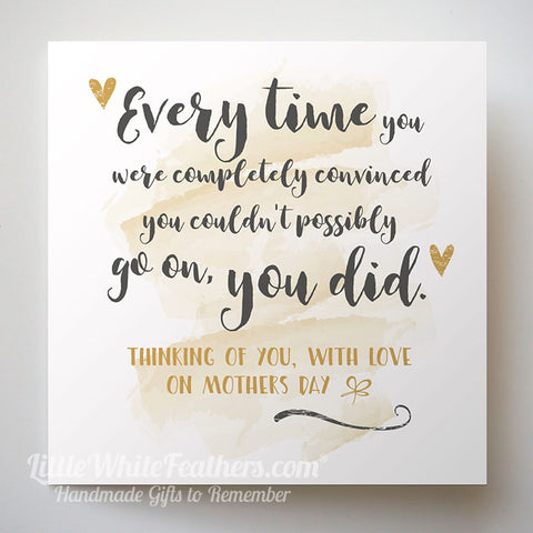 Mothers Day Every Time You Did Quote Card