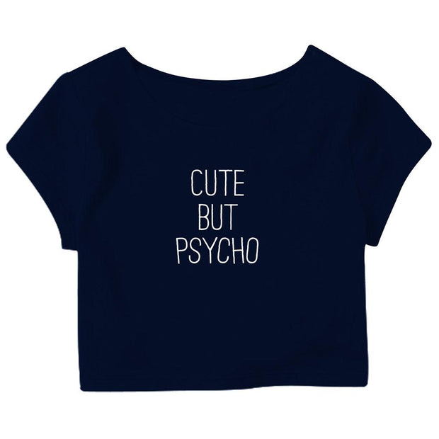 Cute But Psycho Crop Top