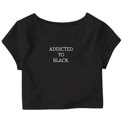 Addicted To Black Crop Top