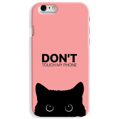 Don't Touch My Phone iPhone 7 Case