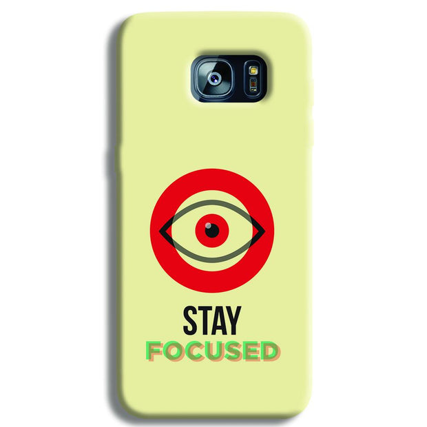 Stay Focussed Samsung S7 Edge Case
