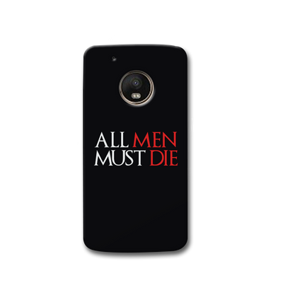 ALL MEN MUST DIE Moto G5s Case