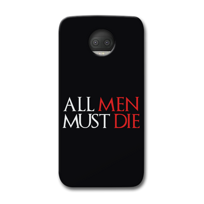 ALL MEN MUST DIE Moto G5s Plus Case