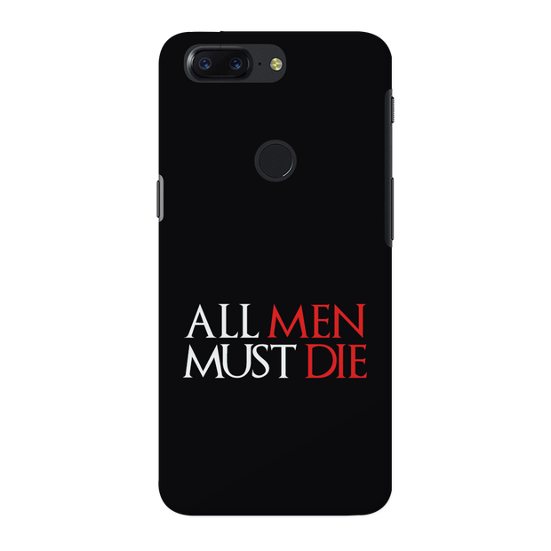 ALL MEN MUST DIE OnePlus 5T Case