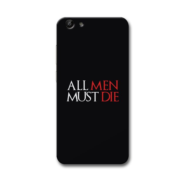 ALL MEN MUST DIE Vivo Y69 Case