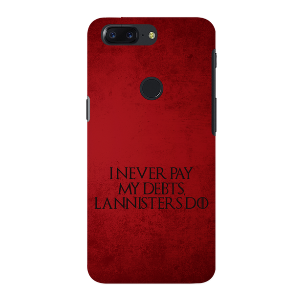 I NEVER PAY MY DEBTS OnePlus 5T Case