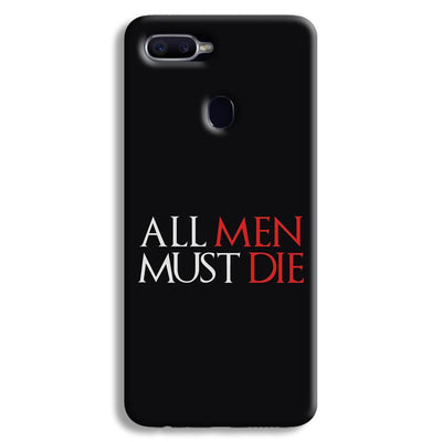 ALL MEN MUST DIE Oppo F9 Case