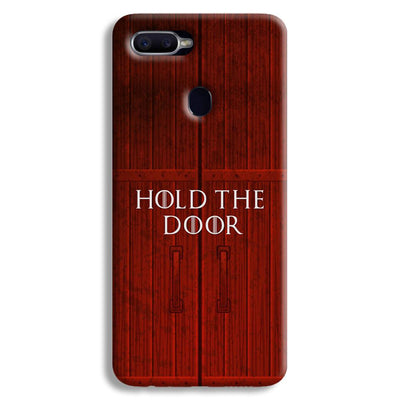 Hold The Door Oppo F9 Case