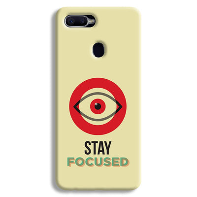 Stay Focussed Oppo F9 Case
