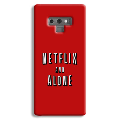 Netflix and Alone Samsung Galaxy Note 9 Case