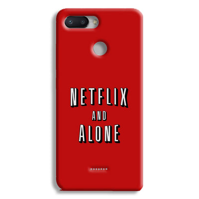 Netflix and Alone Redmi 6 Case
