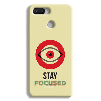 Stay Focussed Redmi 6 Case