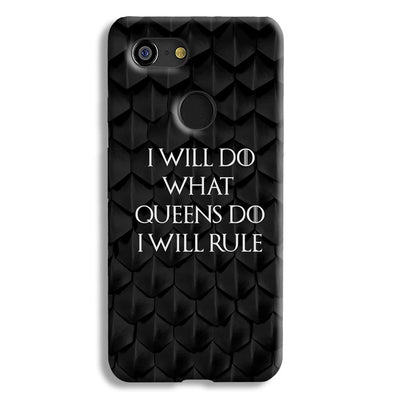 Daenerys Quotes Google Pixel 3 Case