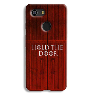Hold The Door Google Pixel 3 Case
